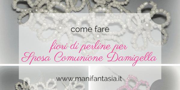 fiori di perline per acconciature sposa damigelle e comunione