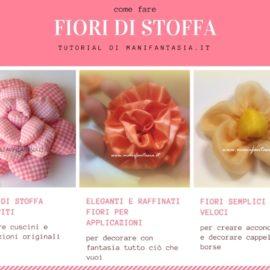 fiori di stoffa facili tutorial e spiegazioni