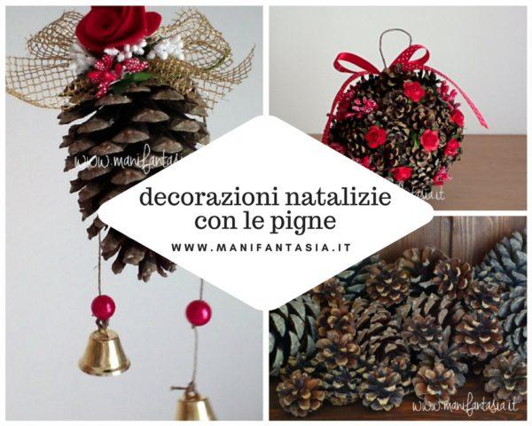 Decorazioni natalizie con le pigne fai da te manifantasia - Decorazioni natale pigne ...
