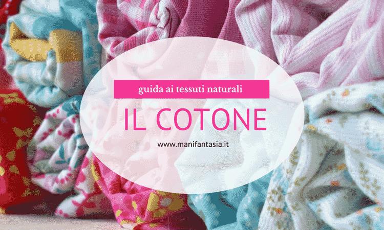 guida ai tessuti naturali il cotone