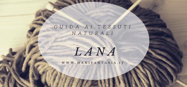 guida ai tessuti naturali la lana
