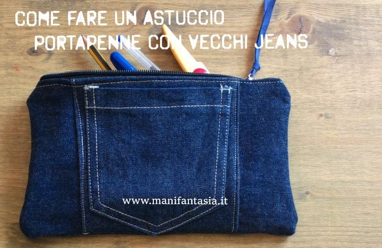 astuccio portapenne fai da te con riciclo di vecchi jeans