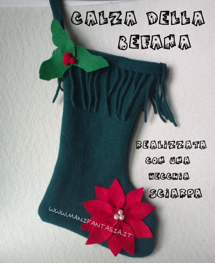 calza della befana realizzata con una vecchia sciarpa