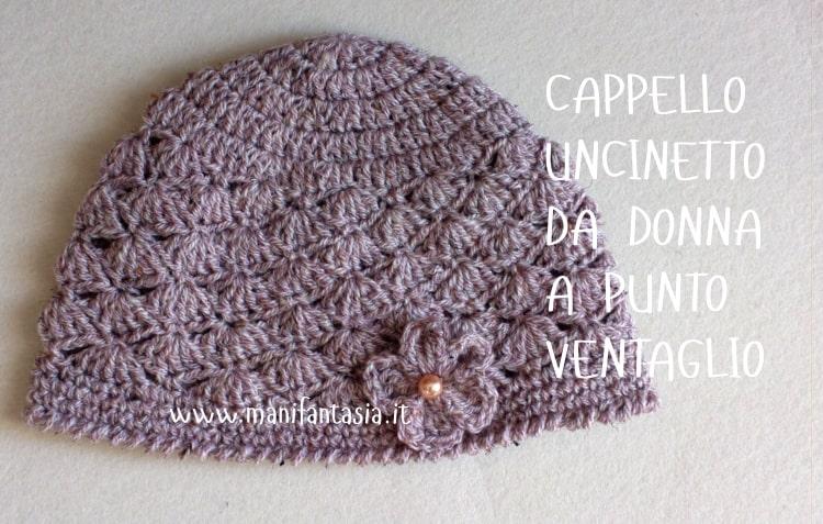 cappello uncinetto da donna a punto ventaglio