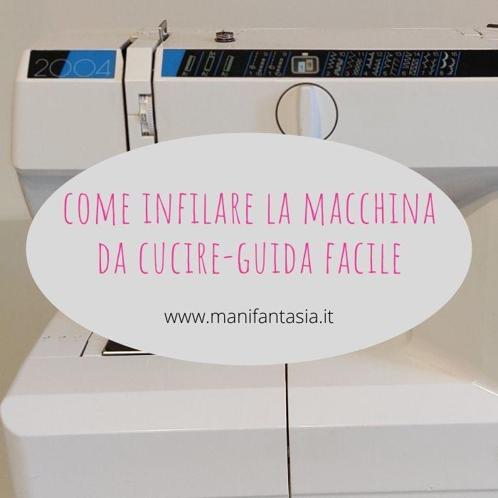 come infilare la macchina da cucire