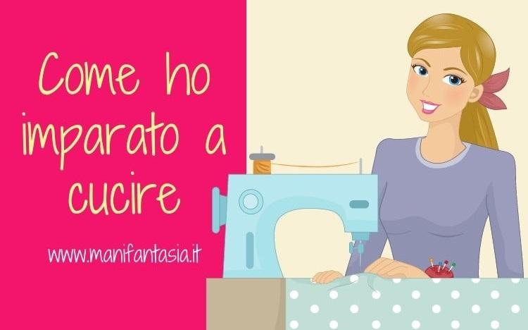 come ho imparato a cucire